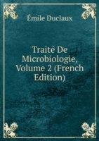 Traite De Microbiologie, Volume 2 (French Edition)