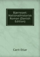Bjorneaet: Nationalhistorisk Roman (Danish Edition)