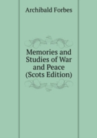 Memories and Studies of War and Peace (Scots Edition)