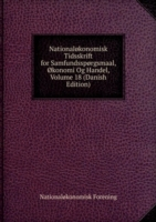 Nationalokonomisk Tidsskrift for Samfundssporgsmaal, okonomi Og Handel Volume 18