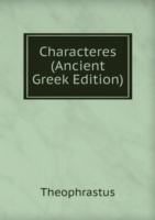 Characteres (Ancient Greek Edition)