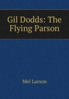 Gil Dodds: The Flying Parson