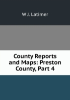 County Reports and Maps: Preston County, Part 4