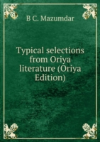 Typical selections from Oriya literature (Oriya Edition)