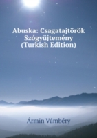 Abuska: Csagatajtorok Szogyujtemeny (Turkish Edition)