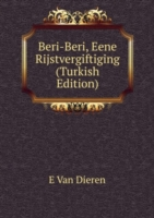 Beri-Beri, Eene Rijstvergiftiging (Turkish Edition)