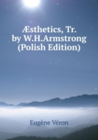 Æsthetics, Tr. by W.H.Armstrong (Polish Edition)