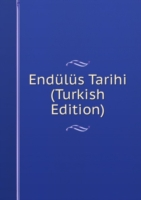 Endulus Tarihi (Turkish Edition)