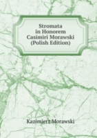 Stromata in Honorem Casimiri Morawski (Polish Edition)