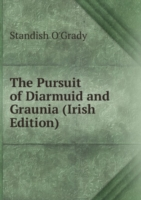 The Pursuit of Diarmuid and Graunia (Irish Edition)