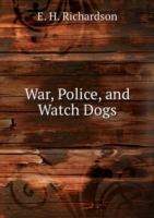 War, Police, and Watch Dogs