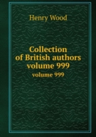 Collection of British authors volume 999