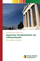 Aspectos fundamentais da interpretação