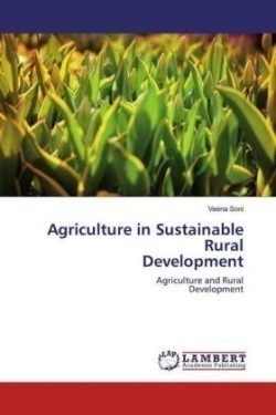 Agriculture in Sustainable RuralDevelopment
