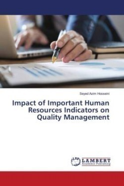 Impact of Important Human Resources Indicators on Quality Management