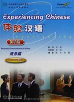 Experiencing Chinese - Business Communication in China