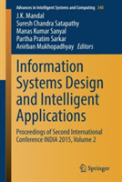 Information Systems Design and Intelligent Applications Proceedings of Second International Conference INDIA 2015, Volume 2