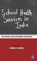 School Health Services in India The Social and Economic Contexts