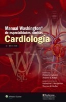 Manual Washington de especialidades clinicas. Cardiologia