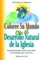 Coloree su mundo con el desarrollo natural de la iglesia
