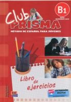 Club Prisma B1 Exercises Book for Student Use