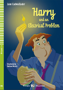 Young Eli Readers Stage 4 (cef A2): Harry and an Electrical Problem with Audio CD