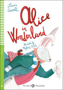 Young Eli Readers Stage 4 (cef A2): Alice in Wonderland with Audio CD