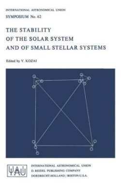 The The Stability of the Solar System and of Small Stellar Systems