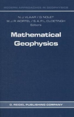Mathematical Geophysics A Survey of Recent Developments in Seismology and Geodynamics
