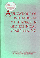 Applications of Computational Mechanics in Geotechnical Engineering
