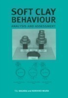 Soft Clay Behaviour Analysis and Assessment
