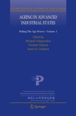 Ageing in Advanced Industrial States Riding the Age Waves - Volume 3