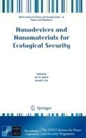Nanodevices and Nanomaterials for Ecological Security