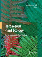 Herbaceous Plant Ecology Recent Advances in Plant Ecology