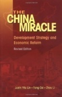 The China Miracle Development Strategy and Economic Reform