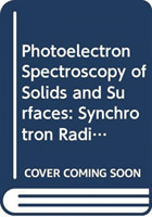 Photoelectron Spectroscopy Of Solids And Surfaces