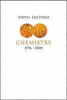 Nobel Lectures In Chemistry, Vol 8 (1996-2000)