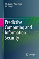Predictive Computing and Information Security