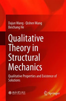 Qualitative Theory in Structural Mechanics Qualitative Properties and Existence of Solutions