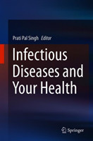 Infectious Diseases and Your Health