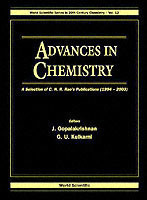 Advances In Chemistry: A Selection Of C N R Rao's Publications (1994-2003)