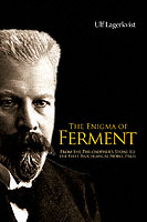 Enigma Of Ferment, The: From The Philosopher's Stone To The First Biochemical Nobel Prize