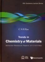 Trends In Chemistry Of Materials: Selected Research Papers Of C N R Rao