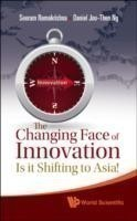 Changing Face Of Innovation, The: Is It Shifting To Asia?