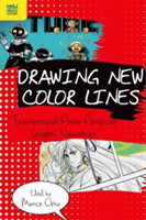 Drawing New Color Lines Transnational Asian American Graphic Narratives