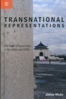 Transnational Representations - The State of Taiwan Film in the 1960s and 1970s